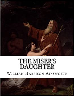 The misers daughter