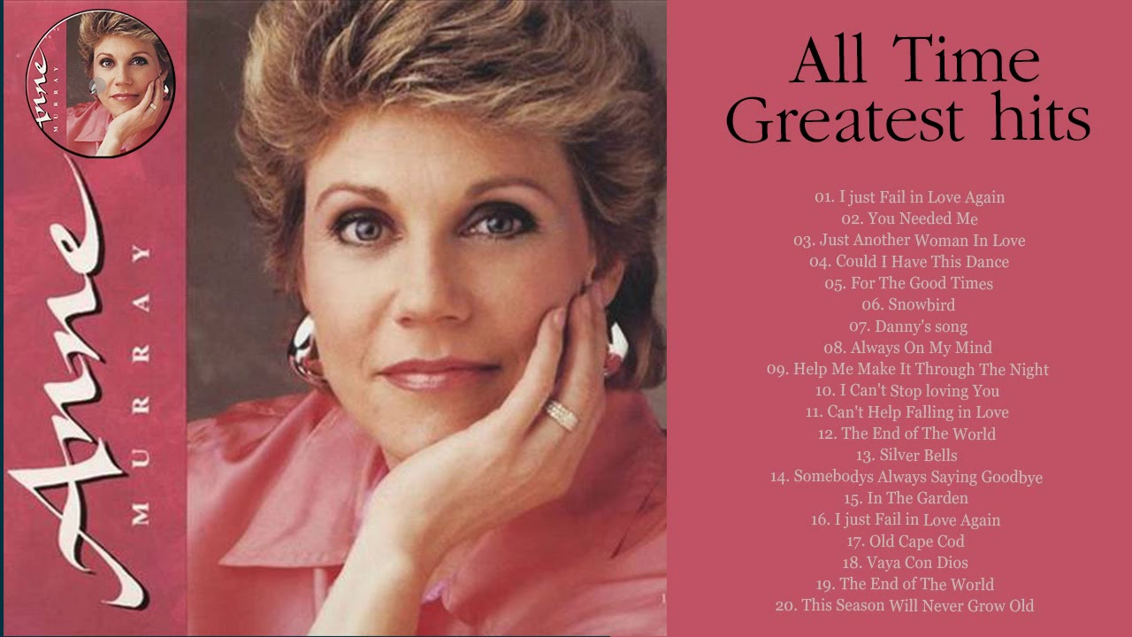 Anne murray most popular songs